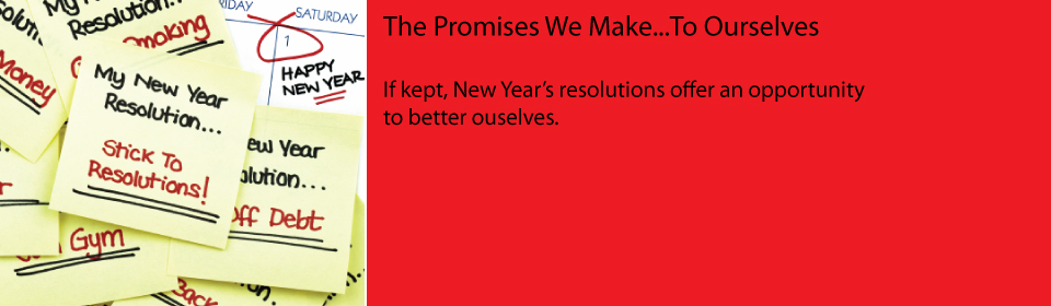 The Promises We Make...To Ourselves