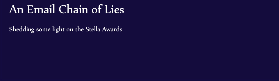 An Email Chain of Lies - Shedding Light on the Stella Awards